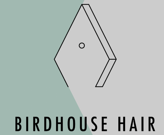 Birdhouse Hair
